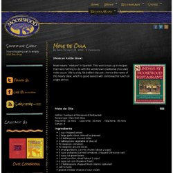 Moosewood Restaurant & Recipes | Ithaca, NY | Mole de Olla | Moosewood Restaurant & Recipes | Ithaca, NY