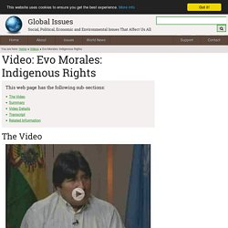 Video: Evo Morales: Indigenous Rights