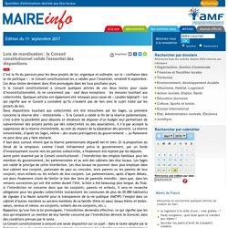 Lois de moralisation : le Conseil constitutionnel valide l'essentiel des dispositions- Maire-info / AMF