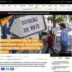 Moralisation de la vie politique: une candidate En marche! «enfreint la loi»?