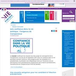 """Moralisation lois """"Confiance"""" : les mesures renforçant la transparence - Lois confiance dans la vie politique : l'exigence de transparence - Dossier d'actualité"""