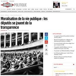 Moralisation de la vie publique : les députés se jouent de la transparence