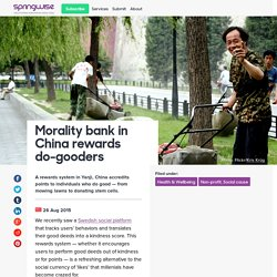 Morality bank in China rewards do-gooders