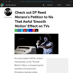 Check out DP Reed Morano's Petition to Nix That Awful 'Smooth Motion' Effect on TVs