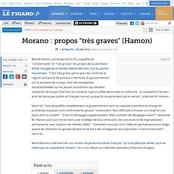 Flash actu : Morano : propos ''très graves'' (Hamon)