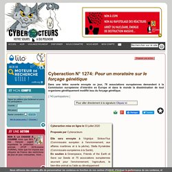 Cyberaction N° 1274: Pour un moratoire sur le forçage génétique