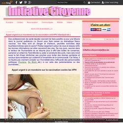Appel urgent à un moratoire sur la vaccination anti-HPV (Gardasil etc.)