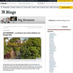 JEU MORBIDE – Localisons les morts célèbres sur Google Map