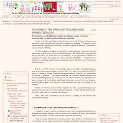 CO-MORBIDITES DANS LES TROUBLES DES APPRENTISSAGES — CLAP