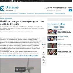 Morbihan : inauguration du plus grand parc éolien de Bretagne