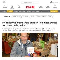 Un policier morbihannais écrit un livre choc sur les coulisses de la police