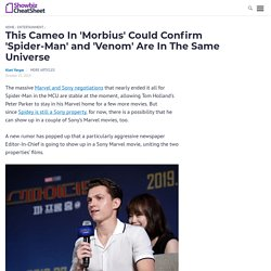 This Cameo In 'Morbius' Could Confirm 'Spider-Man' and 'Venom' Are In The Sam...