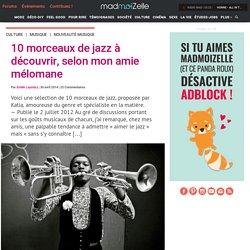 10 morceaux de jazz à découvrir, selon mon amie mélomane