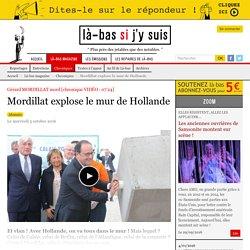 Mordillat explose le mur de Hollande