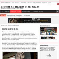Mordred, ou l'abysse des sens – Histoire & Images Médiévales