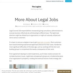 More About Legal Jobs – The Legists