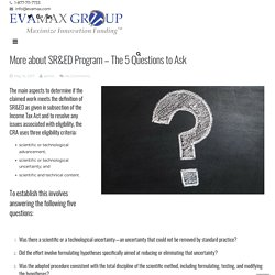 More about SR&ED Program – The 5 Questions - EVAMAX Group