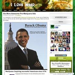 Six More Awesome Pro-Marijuana Ads