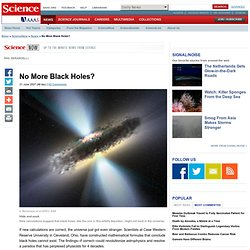 No More Black Holes?
