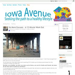 No More Excuses - A 13 Minute Work Out - Iowa Avenue