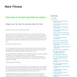 Weight Loss Tip: How To Lose Beer Belly Fat Fast