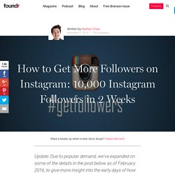 How to Get More Followers on Instagram: 10,000 Instagram Followers in 2 Weeks