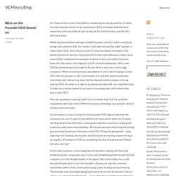 More on the Founder/CEO Question « VCMike's Blog
