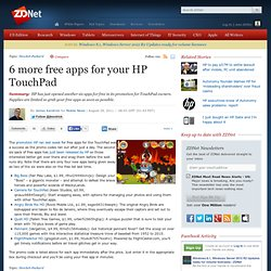 6 more free apps for your HP TouchPad