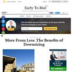 More From Less: The Benefits of Downsizing
