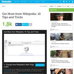 Get More from Wikipedia: 10 Tips and Tricks