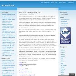 More OOP Interfaces in C#, Part 1 « Arcane Code