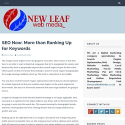 SEO Now: More than Ranking Up for Keywords