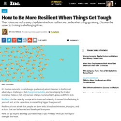 how-to-be-more-resilient-when-things-get-tough