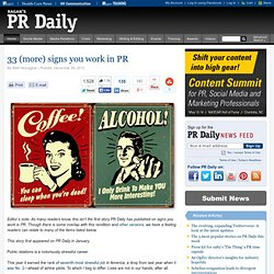 33 (more) signs you work in PR