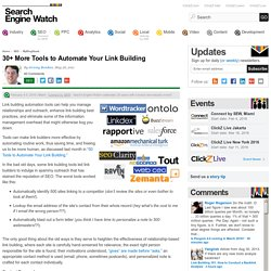 30+ More Tools to Automate Your Link Building