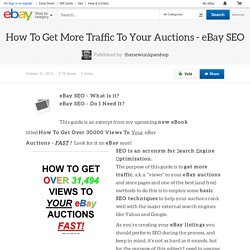 How To Get More Traffic To Your Auctions - eBay SEO