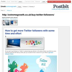 How to get more Twitter followers with some time and effort