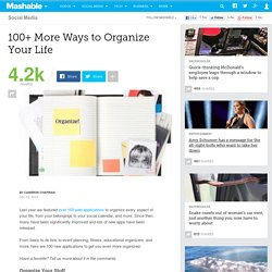 100+ More Ways to Organize Your Life