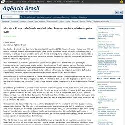 Moreira Franco defende modelo de classes sociais adotado pela SAE
