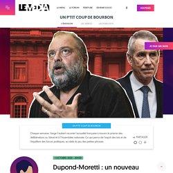 1er oct. 2020 - Dupond-Moretti : un nouveau scandale d'État