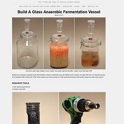 DIY Anaerobic Glass Fermentation Vessel