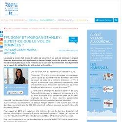 TF1, Sony et Morgan Stanley : qu'est-ce que le vol de données ? Par Yaël Cohen-Hadria, Avocate.