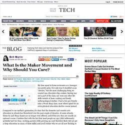 Brit Morin: What Is the Maker Movement and Why Should You Care?