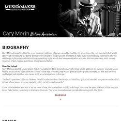 Cary Morin - Music Maker Relief Foundation