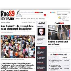 """Marc Morisset : """"Le revenu de base est un changement de paradigme"""""""