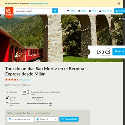Tour de un día: San Moritz en el Bernina Express desde Milán