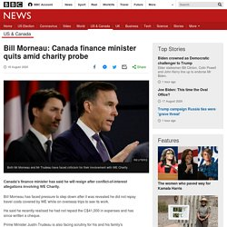 Bill Morneau: Canada finance minister quits amid charity probe