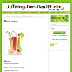 Morning Energizers — Juicing For Health