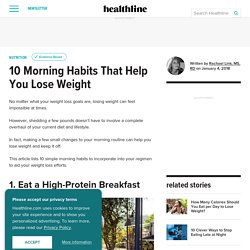 10 Simple Morning Habits That Help You Lose Weight