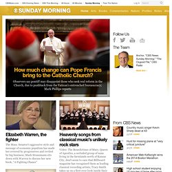CBS Sunday Morning - Videos, Interviews, Arts, Commentary
